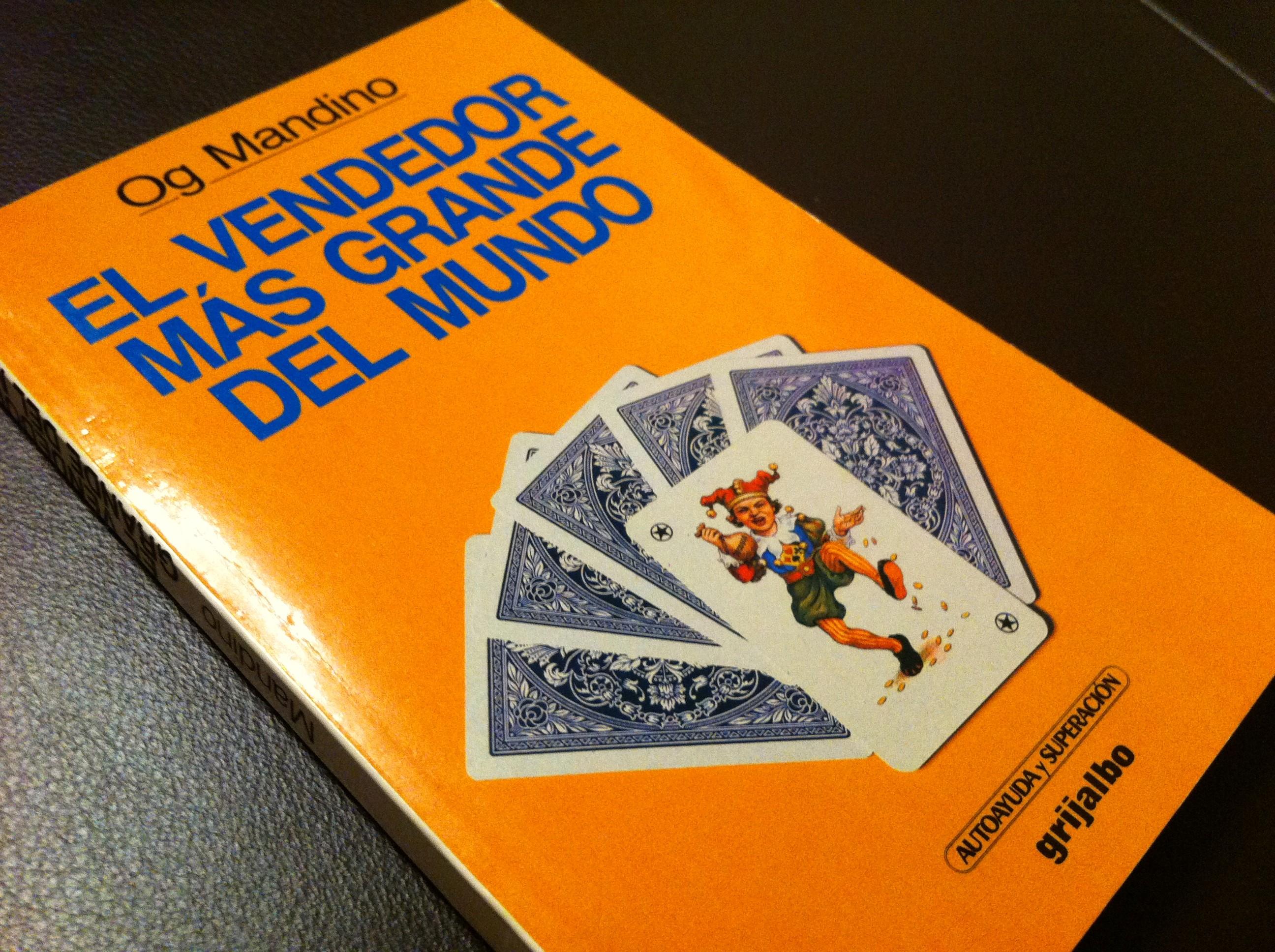 """Libro recomendado: Og Mandino """"El vendedor más grande del"""