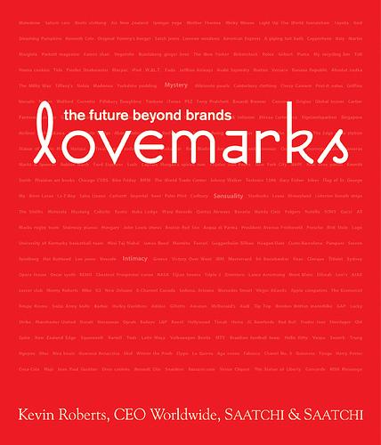 """Libro recomendado: Kevin Roberts """"Lovemarks, el futuro más allá de las marcas"""""""