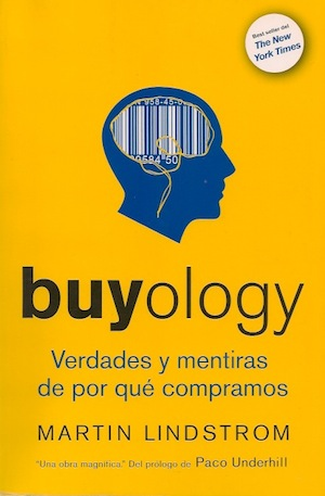 """Libro recomendado: Martin Lindstrom """"buyology"""""""