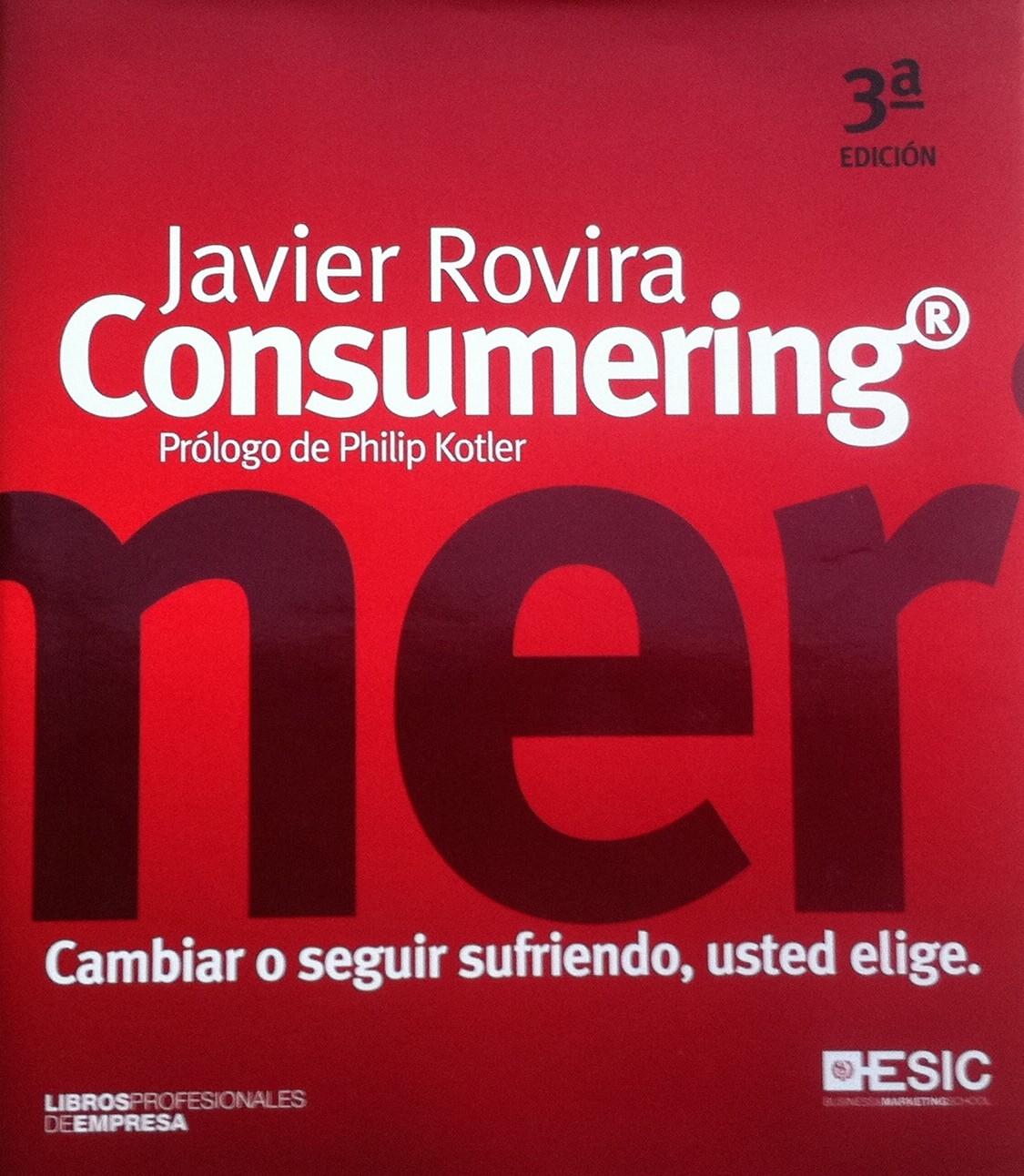 "Libro recomendado: Javier Rovira ""Consumering"""