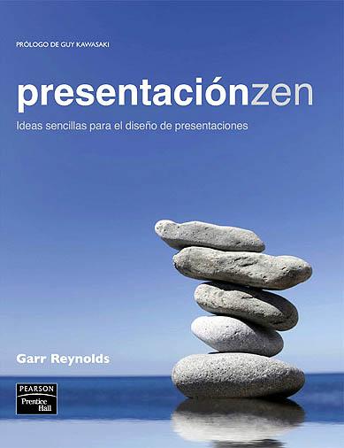 """Libro recomendado: Garr Reynolds """"Presentación Zen"""""""