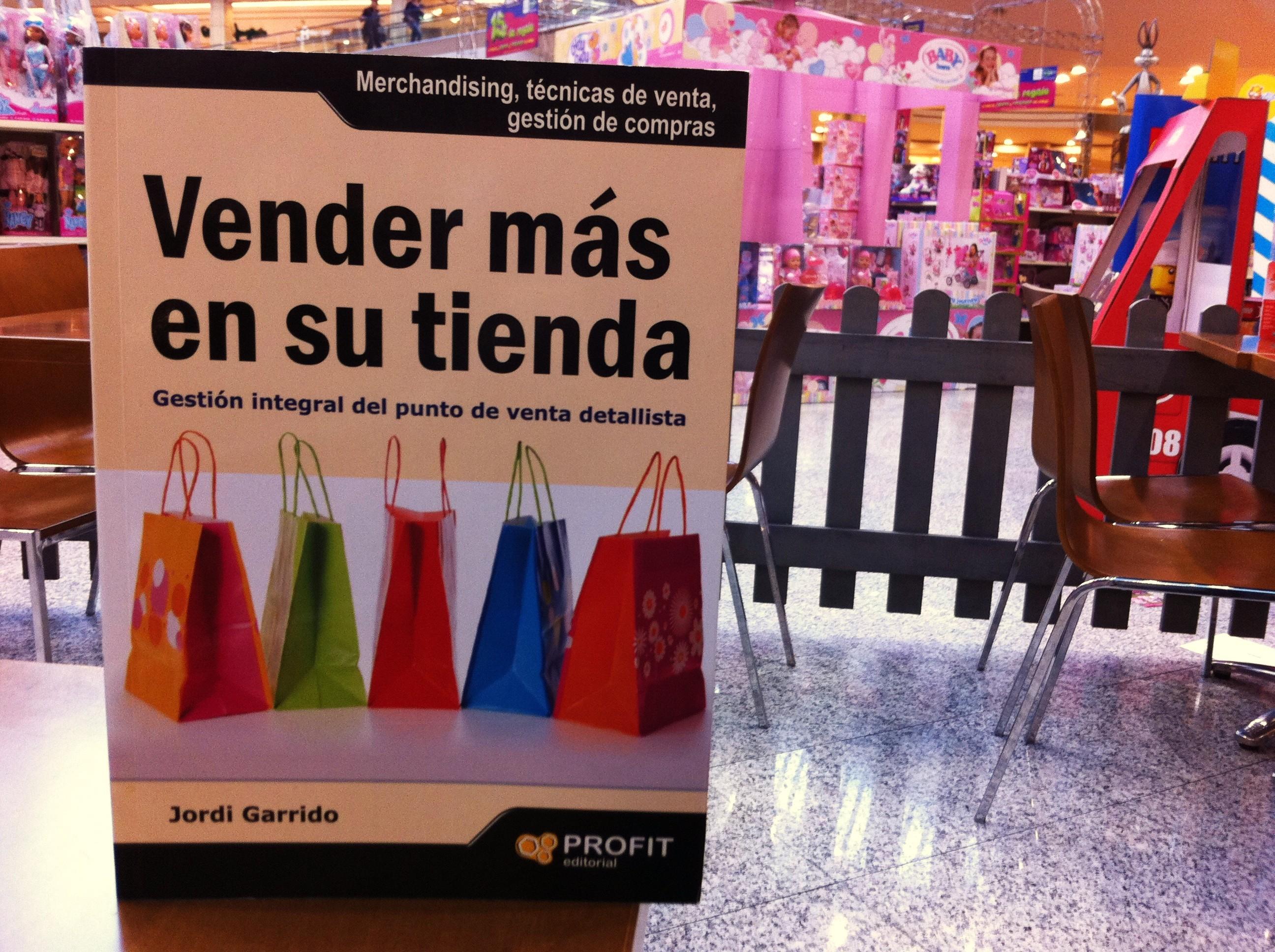 """Libro: Jordi Garrido """"Vender más en su tienda"""""""